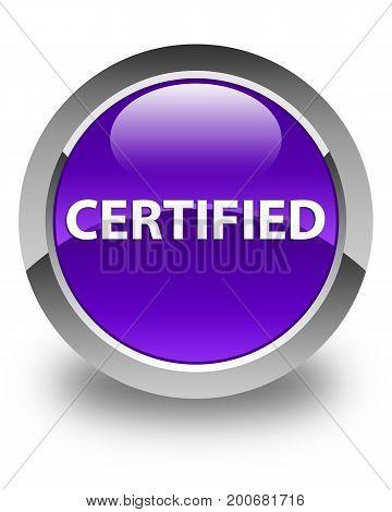 Certified Glossy Purple Round Button