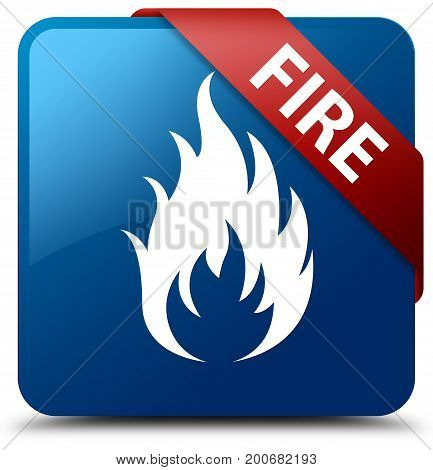 Fire Blue Square Button Red Ribbon In Corner
