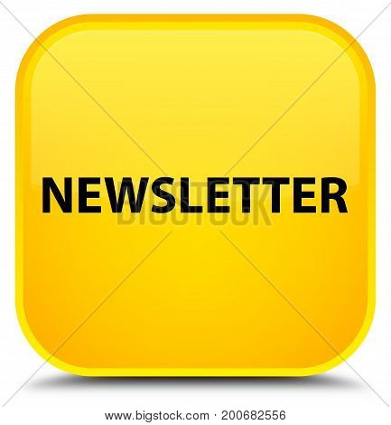 Newsletter Special Yellow Square Button