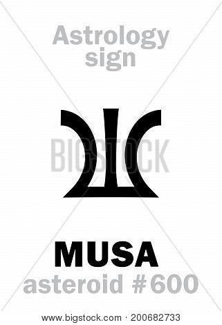 Astrology Alphabet: MUSA (Divine inspiration), asteroid #600. Hieroglyphics character sign (single symbol).