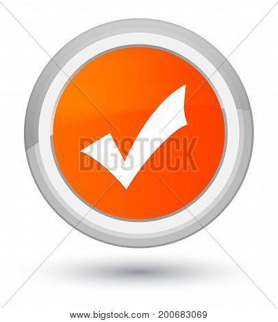 Validation Icon Prime Orange Round Button