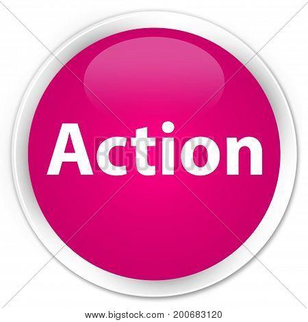 Action Premium Pink Round Button