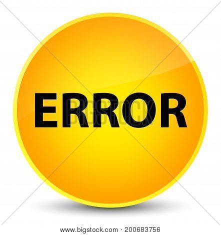 Error Elegant Yellow Round Button
