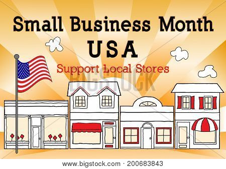 Small Business Month, USA, to support local business,  neighborhood, community stores, shops and entrepreneurs. Illustration of downtown main street with gold ray background, American Flag.