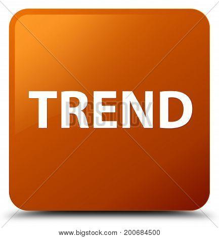 Trend Brown Square Button