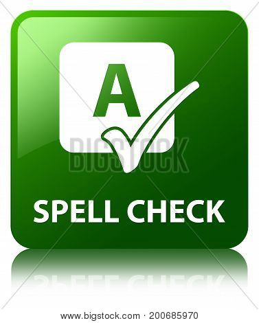 Spell Check Green Square Button