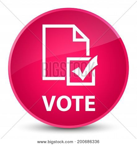 Vote (survey Icon) Elegant Pink Round Button
