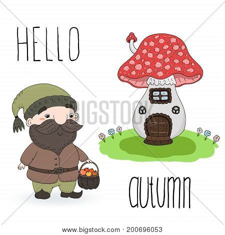Hand drawn vector illustration with cute cartoon gnome and house mushroom. Hello autumn card