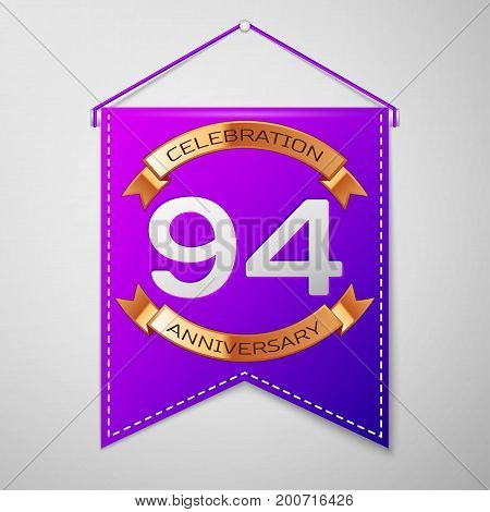Realistic Purple pennant with inscription Ninety four Years Anniversary Celebration Design on grey background. Golden ribbon. Colorful template elements for your birthday party. Vector illustration