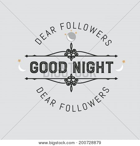 The logo with the words good night for signs, badge, sticker. Decorative frame of vector elements