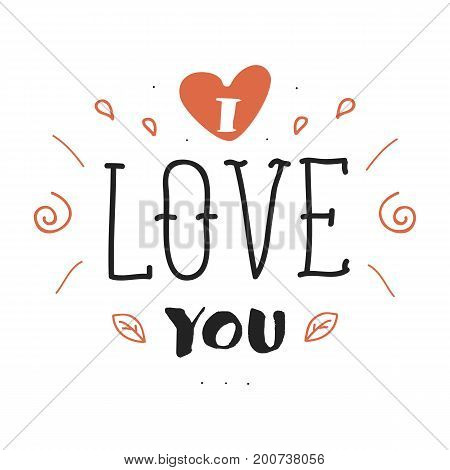 Hand drawn lettering inscription with I love you phrase. Postcard design