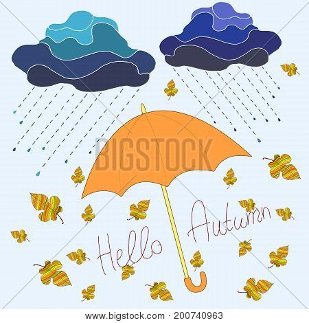 Autumn decorative beautiful background cartoon style umbrella orange two clouds with raindrops whirling leaves text hello autumn isolated pale blue background. Vector hand drawn illustration.