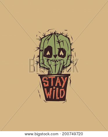 Cute and weird eyed cactus growing in pot with motivational phrase Stay Wild written on it. Cartoon character with inspirational text message. Colored vector illustration for t-shirt print, banner