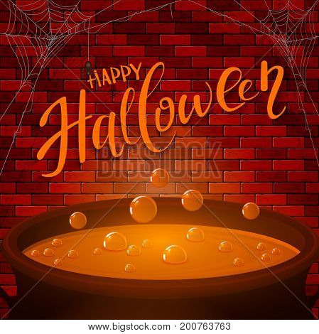 Lettering Happy Halloween and spider web on a brick wall background. Cauldron with orange potion and bubbles, illustration.