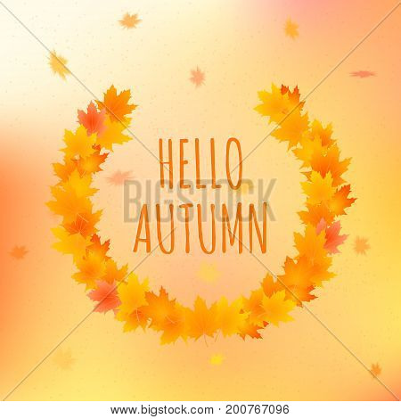 Hello autumn vector card. Vector illustration of background with leaves around greeting text.