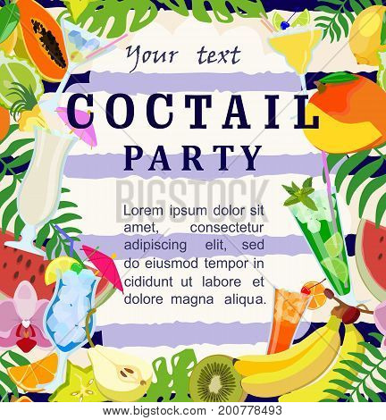 Vector invitation to a cocktail party, tropical leaves, fruit, cocktails in glasses. Suitable for banners, posters, flyers, announcements, invitations