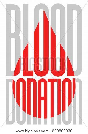 Typography poster for blood donation day with overlay blood drop on white background. Vector illustration. Lifesaving and Hospital Assistance concept.