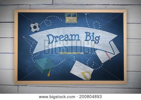 Image of ac chalkboard against dream big against blue chalkboard