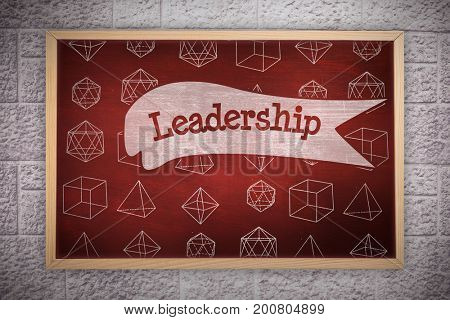 Chalkboard    against leadership against desk