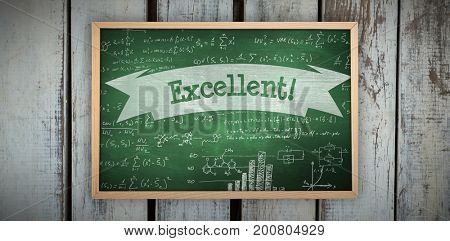 Image of a chalkboard    against excellent! against green chalkboard