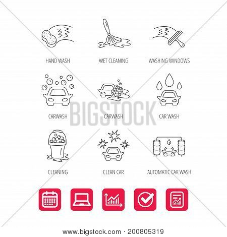 Car wash icons. Automatic cleaning station linear signs. Washing windows, sponge and foam bucket flat line icons. Report document, Graph chart and Calendar signs. Laptop and Check web icons. Vector