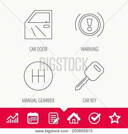 Car key, warning and manual gearbox icons. Car door, transmission linear signs. Edit document, Calendar and Graph chart signs. Star, Check and House web icons. Vector