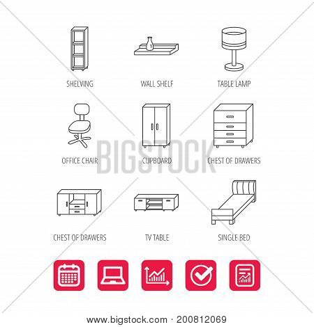 Single bed, TV table and shelving icons. Office chair, table lamp and cupboard linear signs. Wall shelf, chest of drawers icons. Report document, Graph chart and Calendar signs. Vector