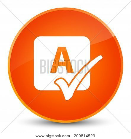 Spell Check Icon Elegant Orange Round Button