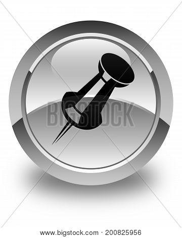 Push Pin Icon Glossy White Round Button
