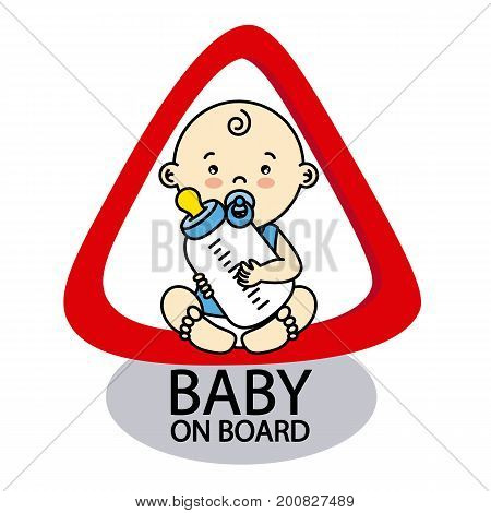 Baby on Board Sign. Baby boy with a bottle in her hands