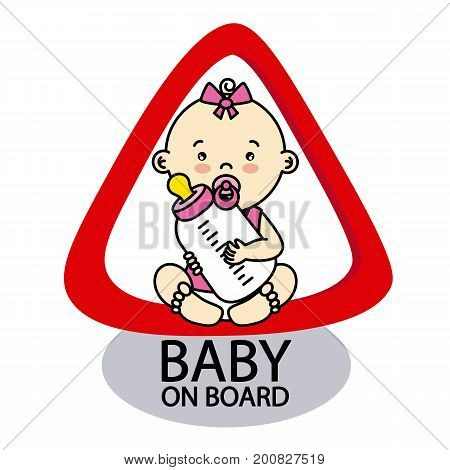 :Baby on Board Sign.Baby girl with a bottle in her hands