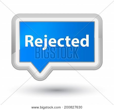 Rejected Prime Cyan Blue Banner Button
