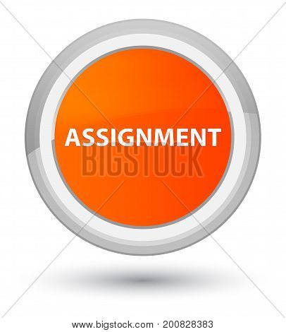Assignment Prime Orange Round Button