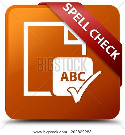 Spell Check Document Brown Square Button Red Ribbon In Corner