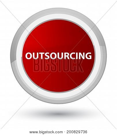 Outsourcing Prime Red Round Button