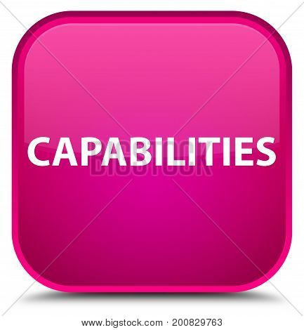 Capabilities Special Pink Square Button