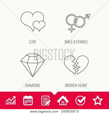 Love heart, brilliant diamond and male, female icons. Broken heart or divorce linear sign. Edit document, Calendar and Graph chart signs. Star, Check and House web icons. Vector