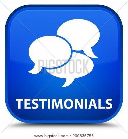 Testimonials (comments Icon) Special Blue Square Button