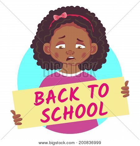 Back to school banner. Sad African or Afro-American girl holding poster - Back to school.