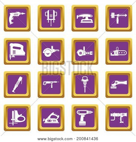 Electric tools icons set in purple color isolated vector illustration for web and any design