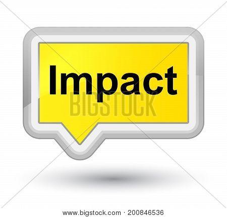 Impact Prime Yellow Banner Button