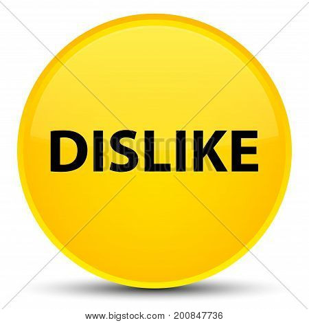 Dislike Special Yellow Round Button