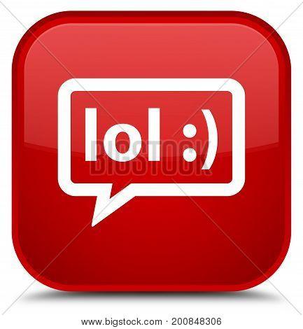 Lol Bubble Icon Special Red Square Button