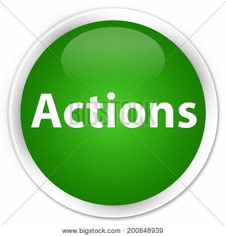 Actions Premium Green Round Button