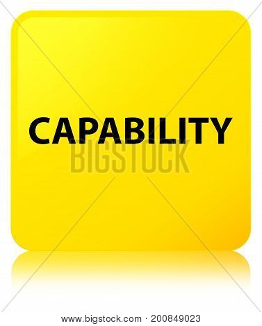 Capability Yellow Square Button
