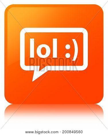 Lol Bubble Icon Orange Square Button