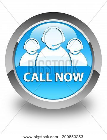Call Now (customer Care Team Icon) Glossy Cyan Blue Round Button