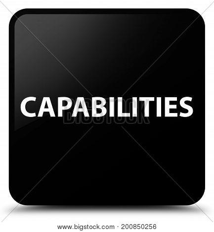 Capabilities Black Square Button