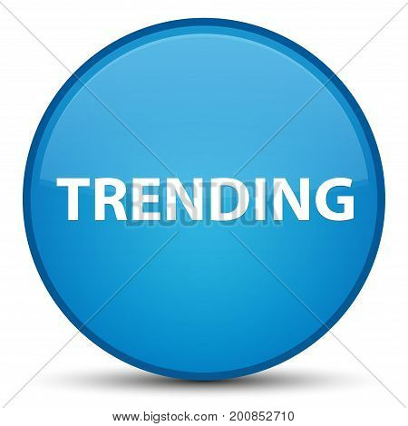 Trending Special Cyan Blue Round Button