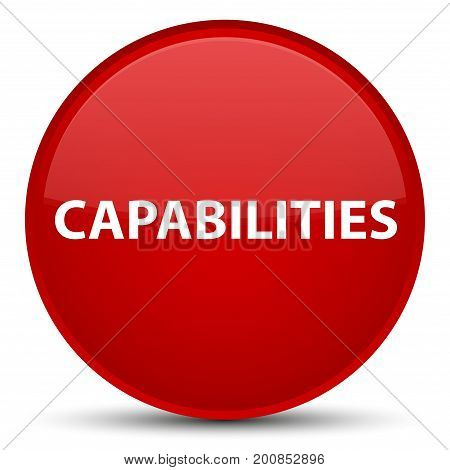 Capabilities Special Red Round Button